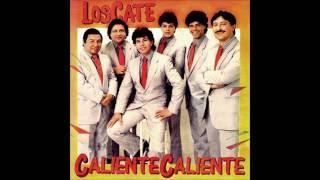 LOS CATE - A mi nadie me quiere