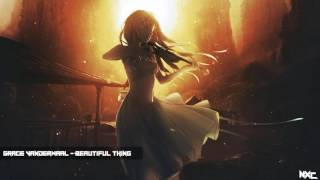 Nightcore -  Beautiful Thing  「Grace VanderWaal 」