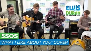 """5 Seconds of Summer - """"What I Like About You"""" Acoustic (Cover) 
