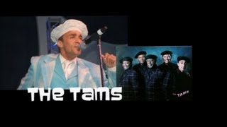 """The Tams """"Be Young, Be Foolish, Be Happy"""""""
