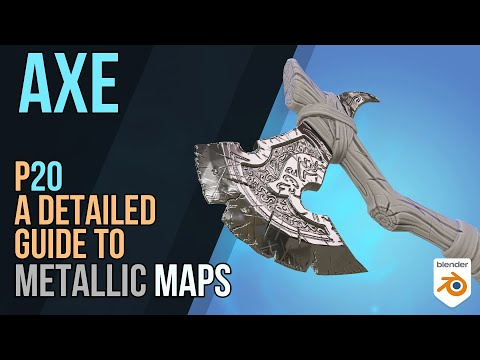 Axe - Detailed Game Objects - p20 - Metallic Maps in Detail