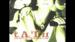04 - t.A.T.u. - 30 Minutes