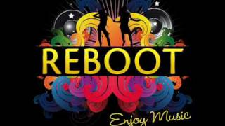 Reboot - Enjoy Music (Riva Starr Remix Edit)