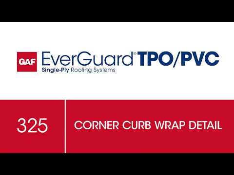 GAF Corner Curb Wrap Detail for TPO Commercial Roofing - Drawing 325