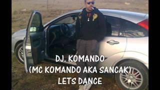 Dj komando - lets dance (club mix)