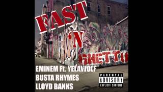 Eminem Ft. Yelawolf & Busta Rhymes - Fast 'N Ghetto [New 2014 Explicit]