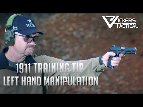 Wilson Combat 1911 Training Tip: Left Hand Manipulation