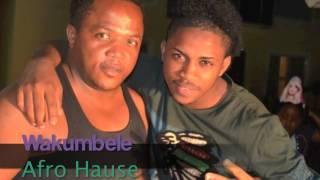 WAKUMBELE-Afro Hause-Puto Mack- produt.by Dudoksuno