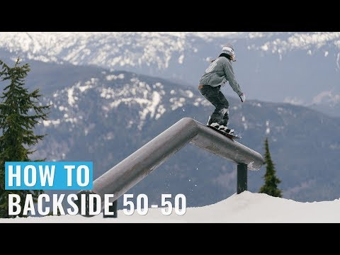 How To Backside 50-50 On A Snowboard