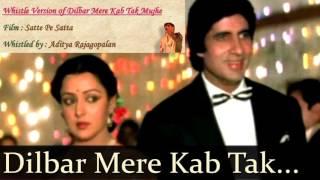 Dilbar Mere Kab Tak Mujhe | Instrumental | Whistle | Aditya Rajagopalan