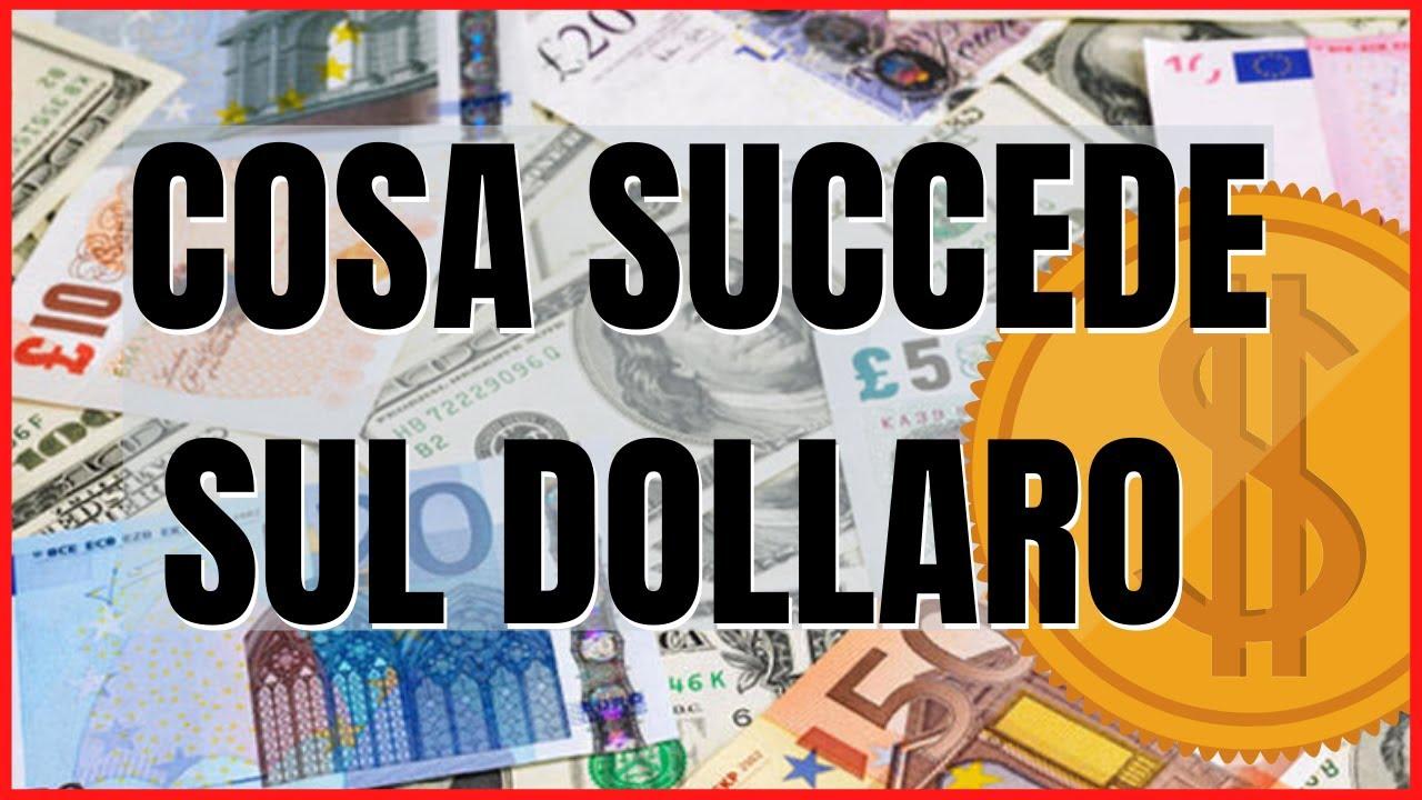 Cosa succede sul Dollaro americano?