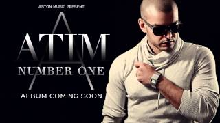 ATIM - NUMBER ONE ( KIZOMBA 2013 )