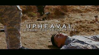 UPHEAVAL (Canon 70d short film)
