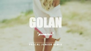 GOLAN - Promises (Pascal Junior Remix)