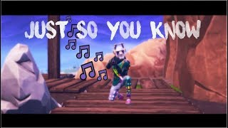 Just So You Know - Fortnite music video ♪