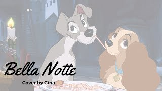 Lady & the Tramp ♪ Bella Notte [COVER]