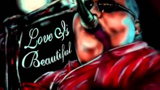 Love is beautiful by baba b. Original music