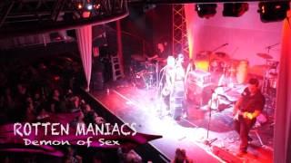 ROTTEN MANIACS / DEMON OF SEX