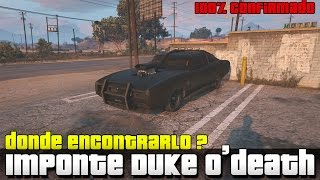 GTA V XboxOne/PS4 - Imponte Duke O'Death Localizacion exacta | 100% confirmado.!