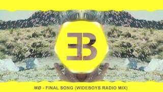 MØ - Final Song (Wideboys Radio Edit)
