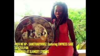 Pick me up - Sanctuaryvibez Feat. Empress Sade [Steelpan Cover] (2017 Crop Over)