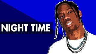 """NIGHT TIME"" Dope Trap Beat Instrumental 2017 