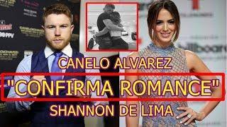 CANELO ALVAREZ CONFIRMA ROMANCE con SHANNON DE LIMA ex de MARC ANTHONY