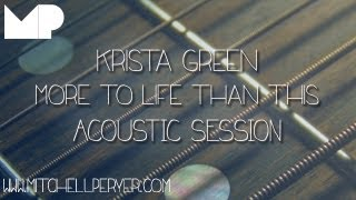 Krista Green - More To Life Than This (Original)