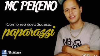 Mc Pekeno - Paparazzi (Lançamento TOP Funk Pop 2013 - Oficial)