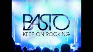 Basto - Keep On Rocking (Audio)