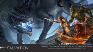 SALVATION - Chris Haigh | Orchestral Fantasy Heroic Emotional Film Music Theme |