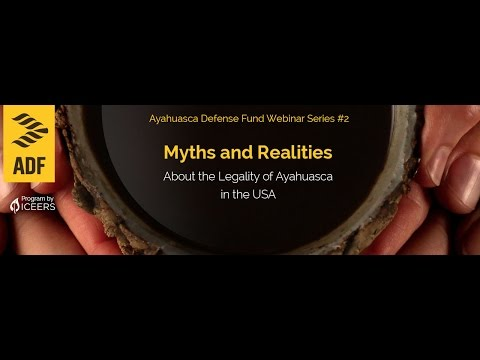 Myths and Realities about the Legality of Ayahuasca in the USA