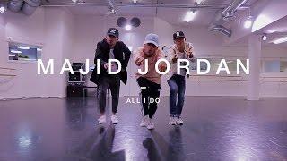 Quick Style - Majid Jordan - All I do