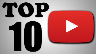 Top 10 YouTube Videos