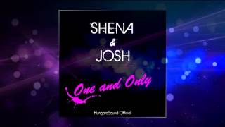 Shena & Josh - One and Only ( Led City bootleg remix )