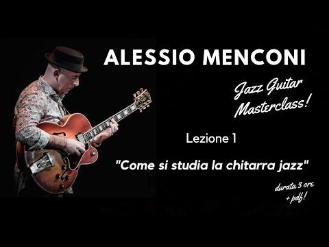 Masterclass di chitarra jazz di Alessio Menconi.  Breve estratto 1° incontro