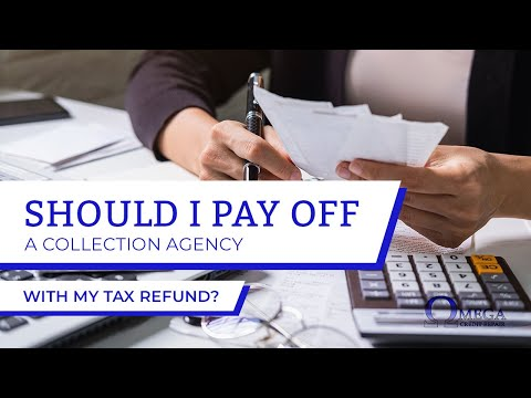 Should I pay off collections with my tax refund?