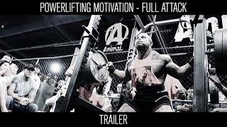 Powerlifting Motivation - FULL ATTACK | TRAILER