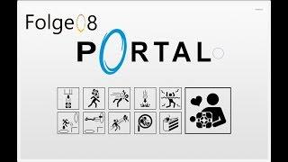 Let's Play Portal 1 Folge 8 Wir treffen Gladis (da wo es weh tut)