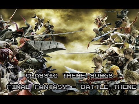 Classic Theme Songs : Final Fantasy Battle Theme