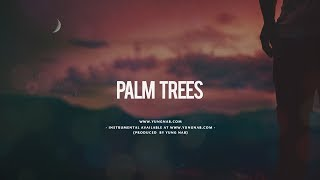"Nipsey Hussle ft Dom Kennedy Sample Type Beats ""Palm Trees"" I Prod. Yung Nab (Free Download)"