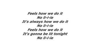 Sean Paul ft. Dua Lipa - No Lie lyrics