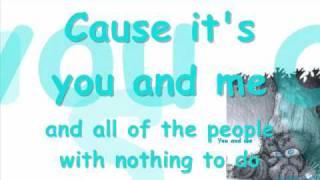 Life house-You and Me (with lyrics)