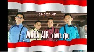 Mata Air CJR (Cover SINER71 MP / Musik Positif ) Ost. RUDI HABIBIE