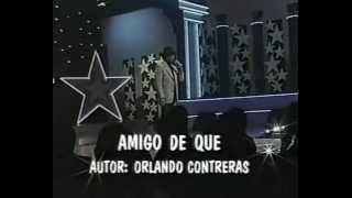 BOLEROS DEL AYER-Orlando Contreras-(amigo de que)