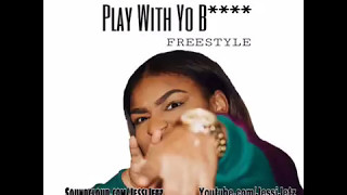 Jessi Jetz -  Young Dolph Play With Yo Bitch Remix (FREESTYLE)