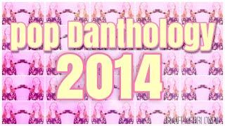 Pop Danthology 2014 - Video Star
