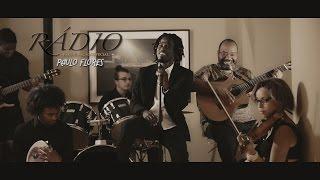 Prodígio & Paulo Flores - Rádio (VideoClip)