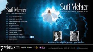 Mustafa Demirci & Murat Necipoğlu - Allah Hüve Rabbuna (Sufi Mehter, Official Lyric Video)