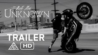 Into the Unknown - Official Trailer - Unknown Industries [HD]